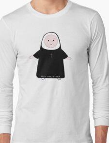 Nun the wiser Long Sleeve T-Shirt