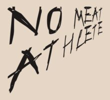 No meat athlete. by V-Shirts
