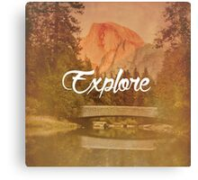 Explore: Half Dome Canvas Print