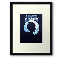 I Believe In Jack Frost Framed Print