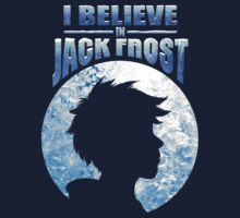 I Believe In Jack Frost T-Shirt