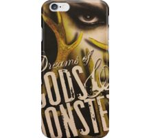 Dreams of Gods and Monsters iPhone Case/Skin