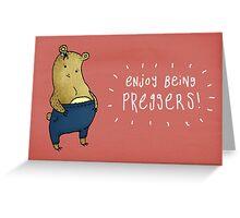 Enjoy Being Preggers! Greeting Card