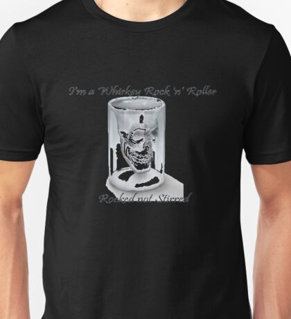 "Whisky Rock 'n"" Roller Unisex T-Shirt"