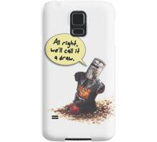 All Right, We'll Call It A Draw Samsung Galaxy Case/Skin