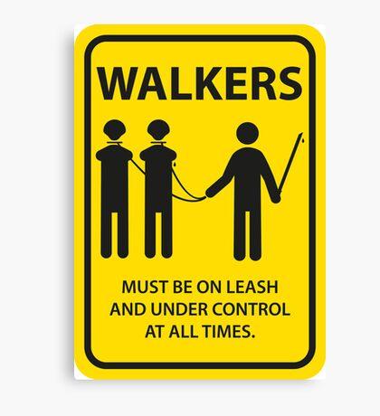 Walker Sign Canvas Print