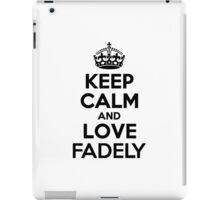Keep Calm and Love FADELY iPad Case/Skin