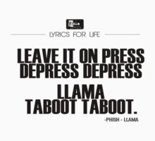 Phish - Llama Lyric quote by Jeff East