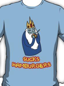I Suck Hamburgers T-Shirt