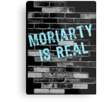 Moriarty is Real Graffiti  Metal Print