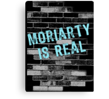 Moriarty is Real Graffiti  Canvas Print