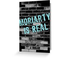 Moriarty is Real Graffiti  Greeting Card