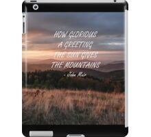 How glorious a greeting iPad Case/Skin