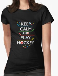 Keep Calm and Play Hockey - on dark   Womens Fitted T-Shirt