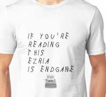 Ezria is ENDGAME Unisex T-Shirt