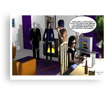 Kez - we got visitors... Canvas Print