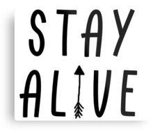 Stay Alive - Hunger Games (Black) Metal Print