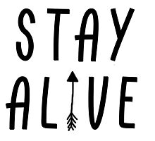 Stay Alive - Hunger Games (Black) Photographic Print