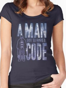A Man Got To Have A Code Women's Fitted Scoop T-Shirt