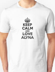 Keep Calm and Love ALYNA T-Shirt
