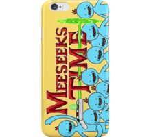 Meeseeks Time iPhone Case/Skin