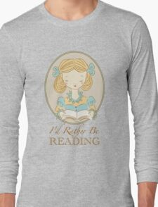 Rather be Reading T-Shirt