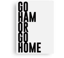 Go Ham Or Go Home #2 (Light BG) Canvas Print