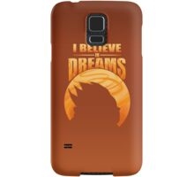 I Believe In Dreams Samsung Galaxy Case/Skin