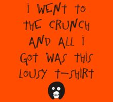 The Mighty Boosh – I Went to The Crunch and All I Got (Black) Kids Tee