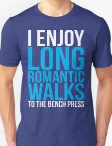 I Enjoy Long Romantic Walks To The Bench Press T-Shirt