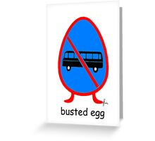busted egg Greeting Card