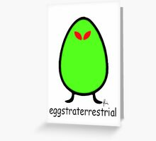 eggstraterrestrial Greeting Card