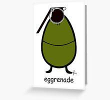 eggrenade Greeting Card