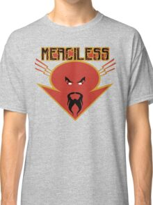 merciless Classic T-Shirt
