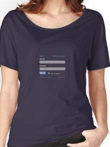 Sign in t Women's Relaxed Fit T-Shirt