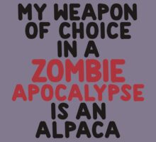 My weapon of choice in a Zombie Apocalypse is an alpaca Kids Clothes