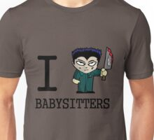 I Micheal Babysitters Unisex T-Shirt