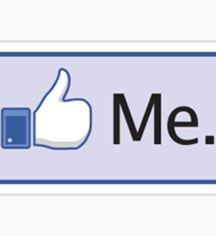 Facebook 'Like Me' Shirt Sticker
