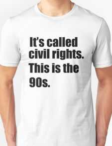 This is the 90s. T-Shirt