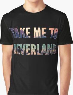 Take Me To Neverland Graphic T-Shirt