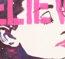 """""""I Believe in Pink"""" - Audrey Sticker"""