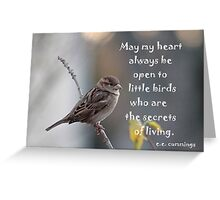 Sparrow with quote about little birds Greeting Card