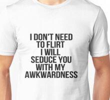 awkwardness Unisex T-Shirt