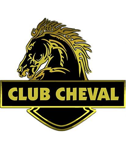 Club Cheval  by Mrlagare456