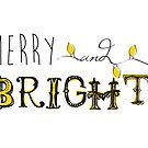 Merry & Bright by Megan Cary