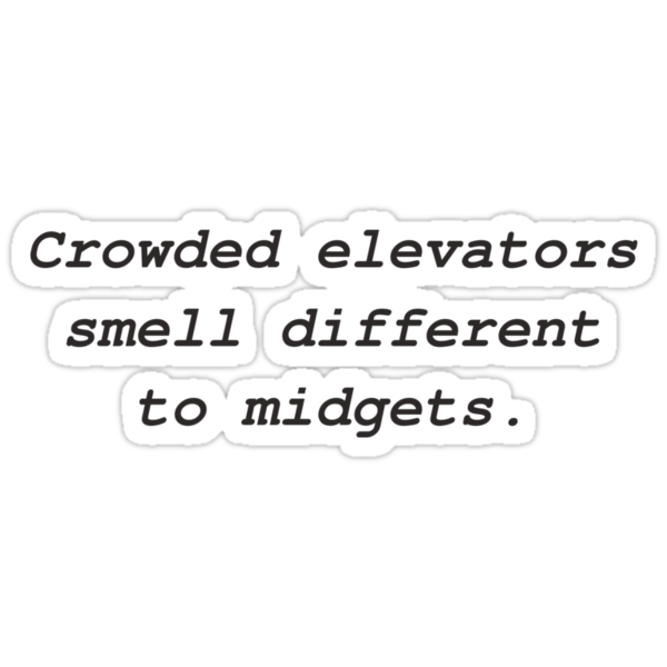 Elevator Midget in