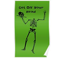 Get Off Your Head Poster