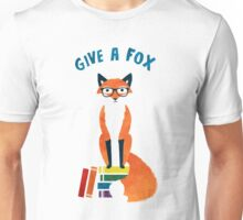 Give a Fox Unisex T-Shirt