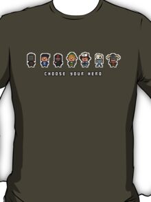 """Choose Your Hero"" - Arrangement Number 2 T-Shirt"