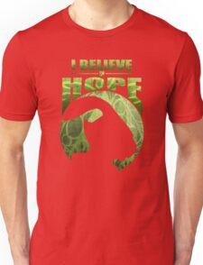 I Believe In Hope Unisex T-Shirt